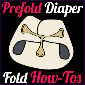 Prefold Diapers Fold Tutorials