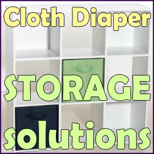 Cloth Diaper Storage on Pinterest | Cloth Diaper Organization