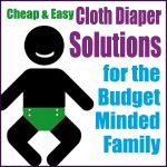 Cheap_and_Easy_Cloth_Diaper_Solutions