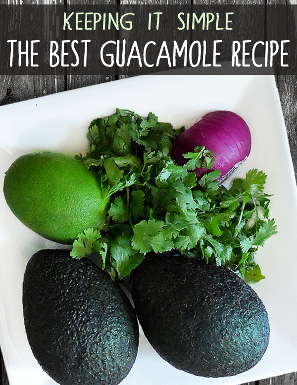 The Best Guacamole Recipe - The Eco-Friendly Family