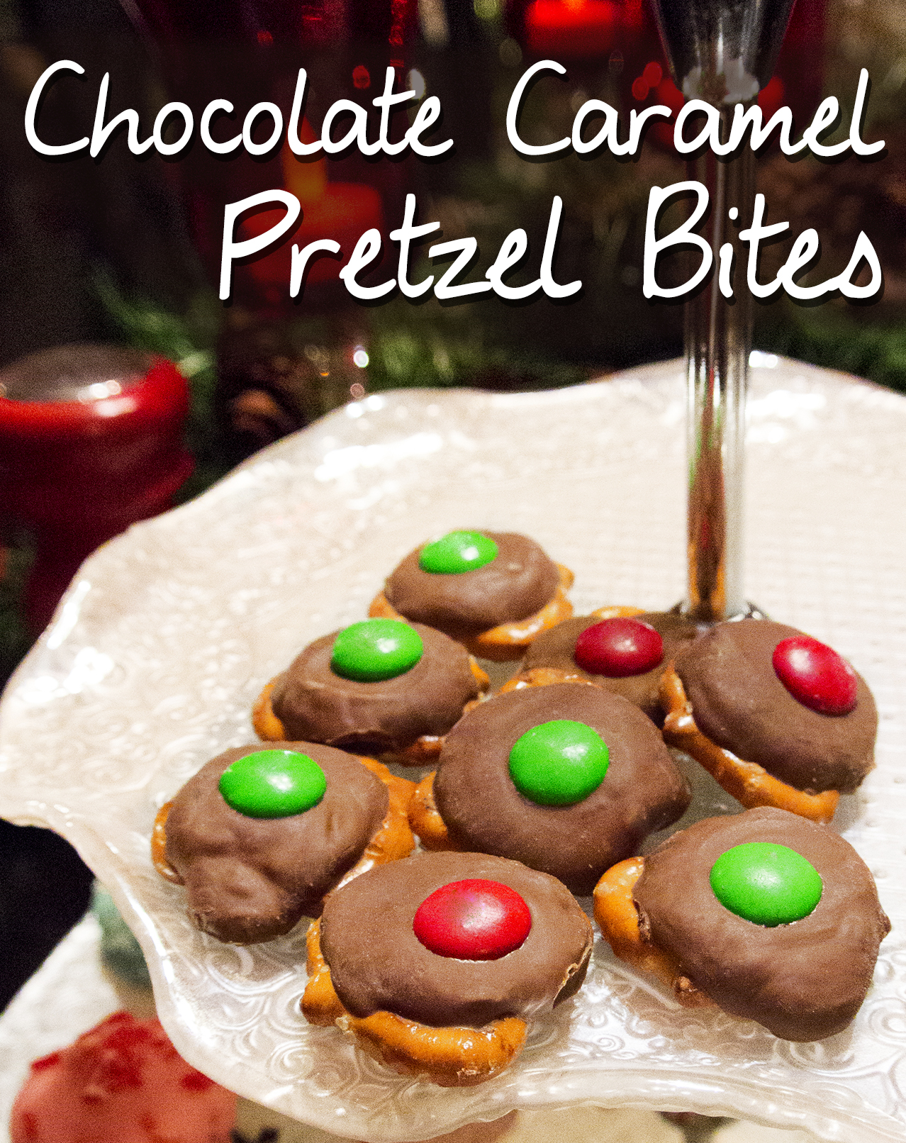 Chocolate Caramel Pretzel Bites