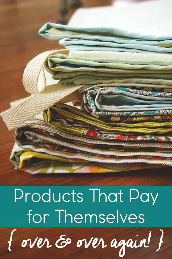 Money-Saving Products That Pay for Themselves { Over & Over Again! }