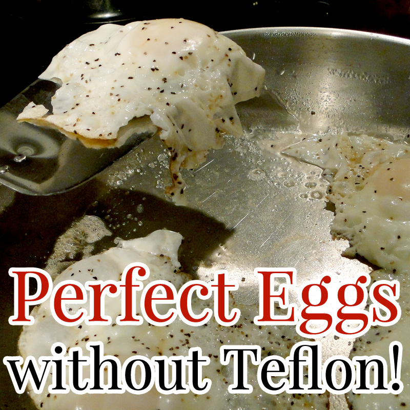 Perfect Eggs without Teflon!