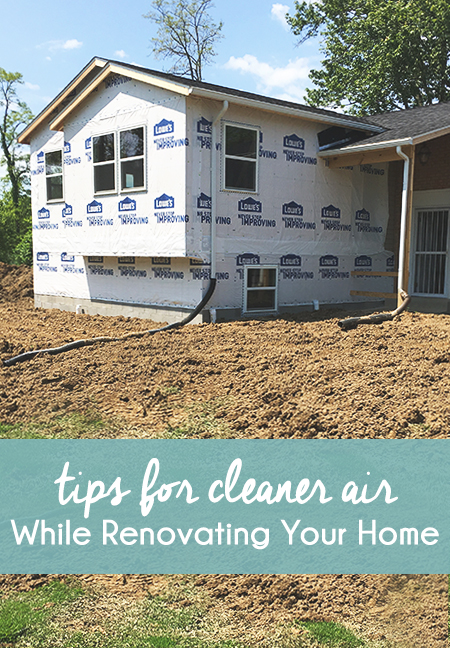 Tips for Cleaner Air While Renovating Your Home